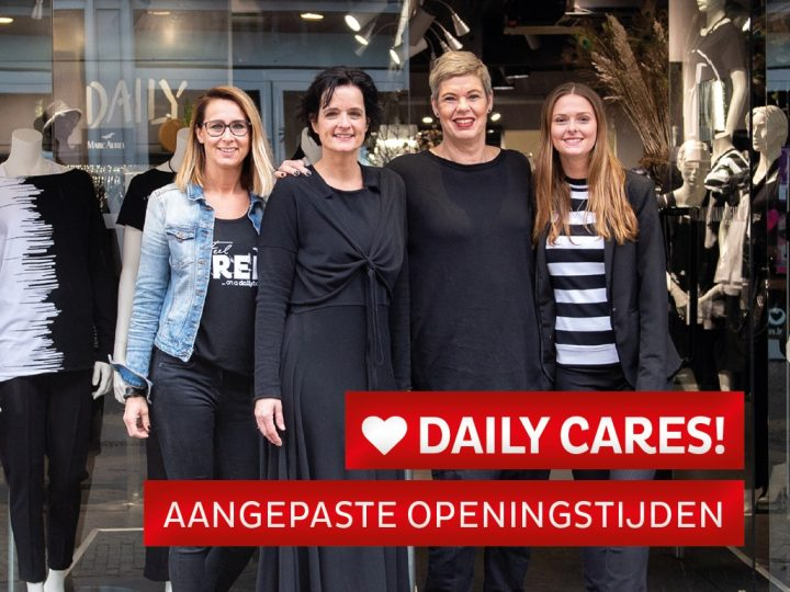 Daily cares ❤ aangepaste openingtijden